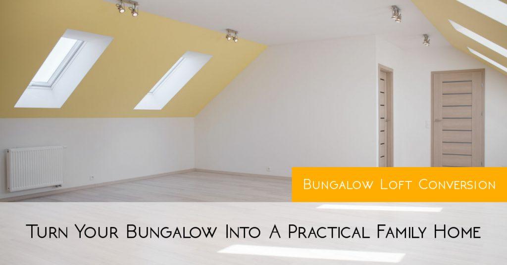 Bungalow Loft Conversion Essex Turn Your Bungalow Into Family Home