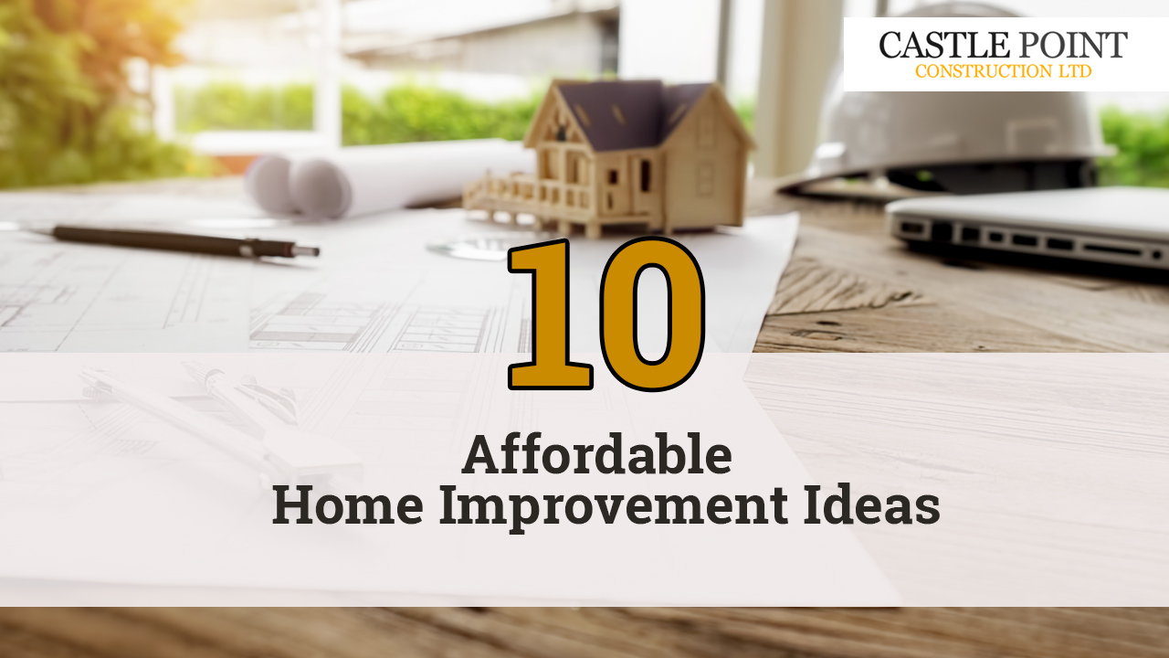 10 Affordable Home Improvement Ideas & Tips | Castle Point