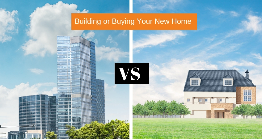 Building or Buying Your New Home