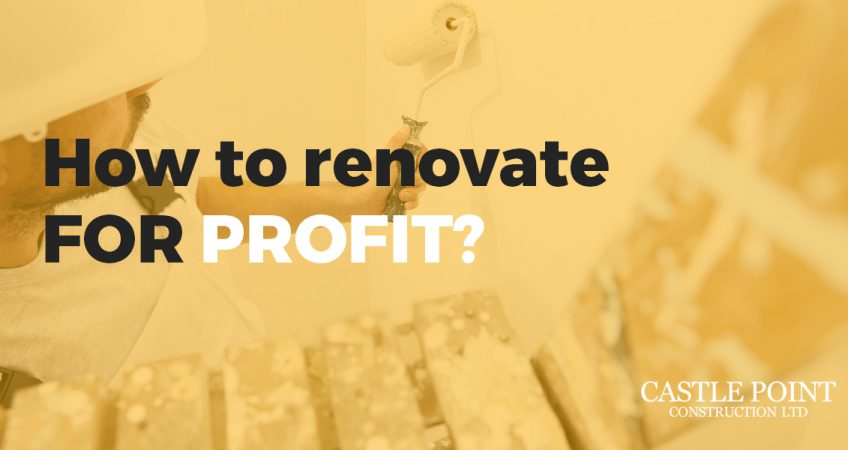 how to renovate for profit